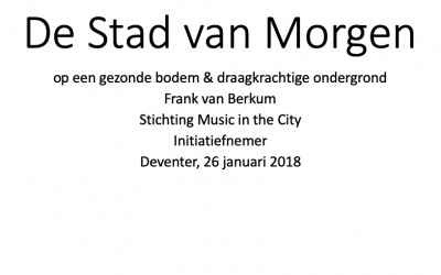 De Stad van Morgen en Music in the City